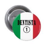 Italian Dentists : Dentista Numero Uno Pin