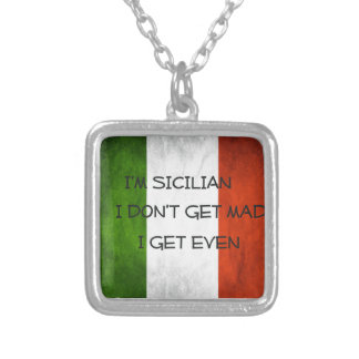 Italian  Flag I don't get mad I get even Silver Plated Necklace