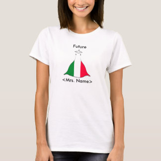 Italian Future Mrs T-shirt