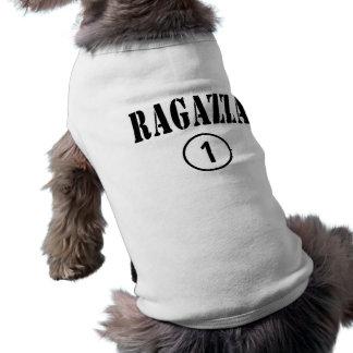 Italian Girlfriends : Ragazza Numero Uno Pet Shirt