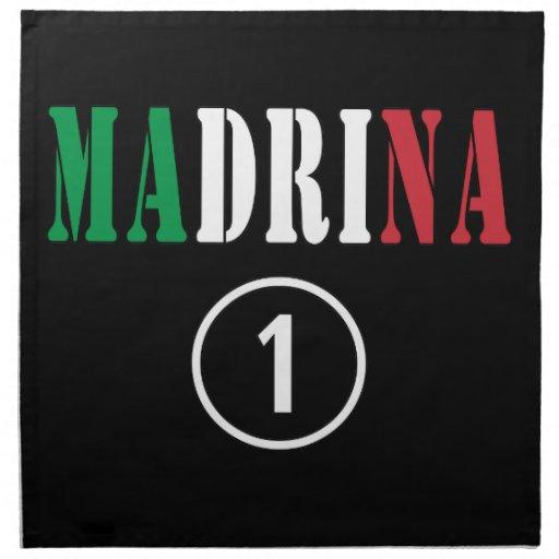 Italian Godmothers : Madrina Numero Uno Printed Napkin