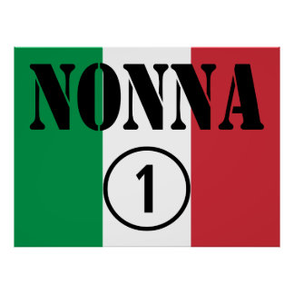 Italian Grandmothers : Nonna Numero Uno Print