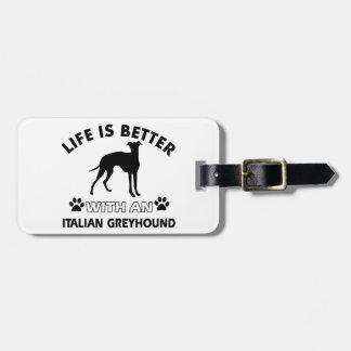 Italian Greyhound dog breed designs Luggage Tag