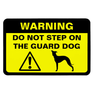 Italian Greyhound Humorous Guard Dog Warning Magnet