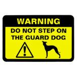 Italian Greyhound Humourous Guard Dog Warning