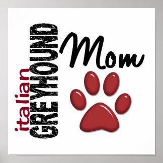 Italian Greyhound Mom 2 Poster