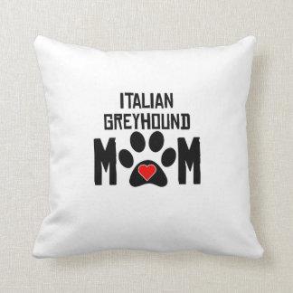 Italian Greyhound Mom Cushion