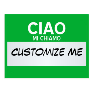 Italian Hello My Name Is ... Customisable Postcard