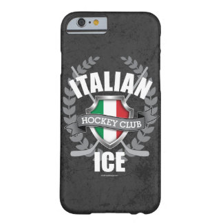Italian Ice Hockey Barely There iPhone 6 Case