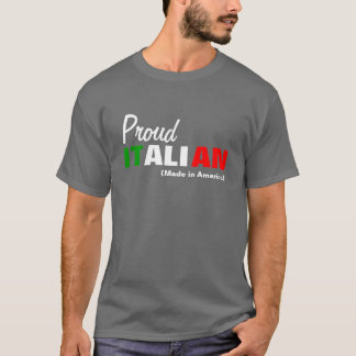 Italian made in America T-Shirt