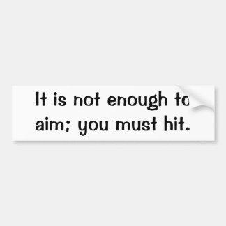 Italian Proverb No.98 Bumper Sticker