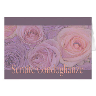 Italian Sympathy roses - sentite condoglianze Cards