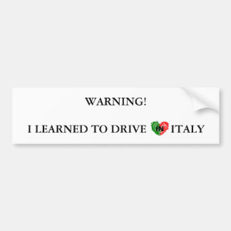 Italian warning for drivers bumper sticker