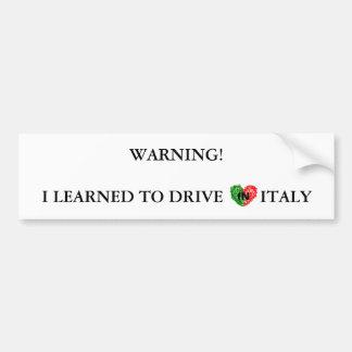 Italian warning for drivers bumper sticker