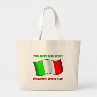 Italians And Wine, Improve With Age Large Tote Bag