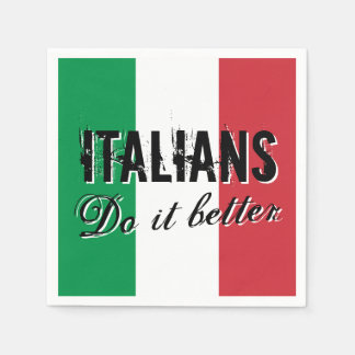 Italians do it better funny paper party napkins paper napkins