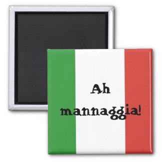 Italy - Ah mannaggia! Square Magnet