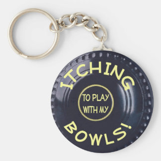 Itching To Play With My Bowls Key Ring