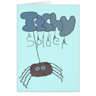 Itchy spider greeting card