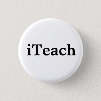 iTeach 3 Cm Round Badge