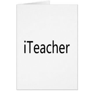 iTeacher Greeting Card