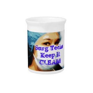 Items Surg Techs Keep It Clean Drink Pitchers