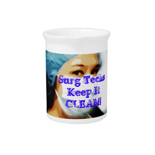 """Items """"Surg Techs Keep It Clean!"""" Drink Pitchers"""