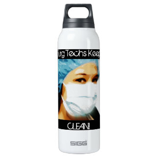 "Items ""Surg Techs Keep It Clean!"" 16 Oz Insulated SIGG Thermos Water Bottle"