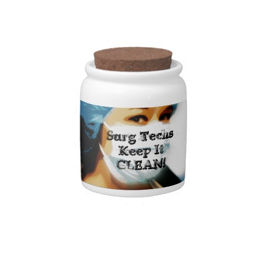 """Items """"Surg Techs Keep It Clean!"""" Candy Dishes"""