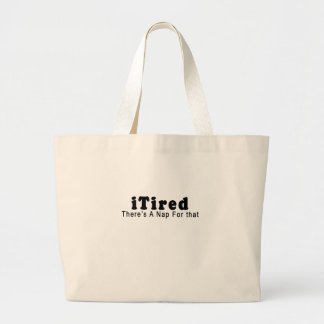 iTired - There's a nap for that.png Bag