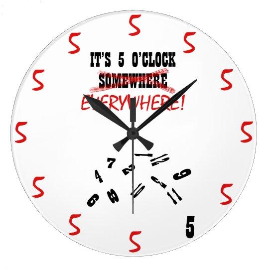 It's 5 O'Clock Everywhere Large Clock