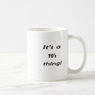 It's a 70's thing! seventies seventy mug