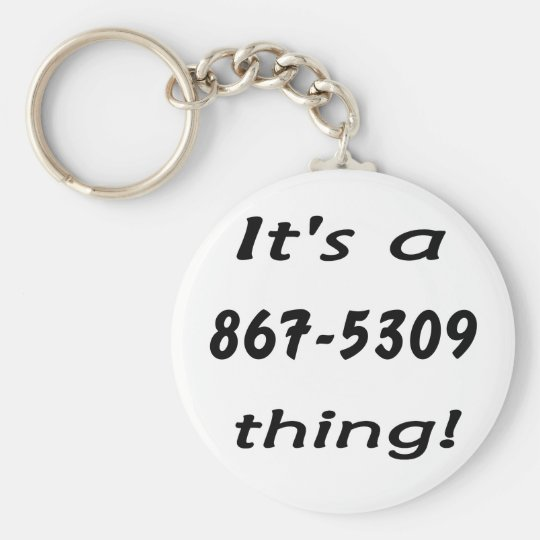 it's a 867-5309 thing basic round button key ring