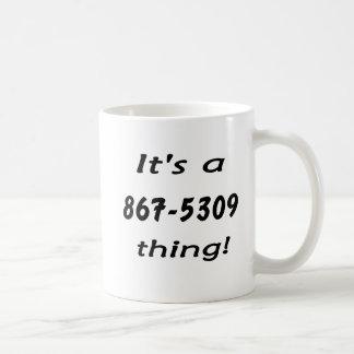 it's a 867-5309 thing mugs