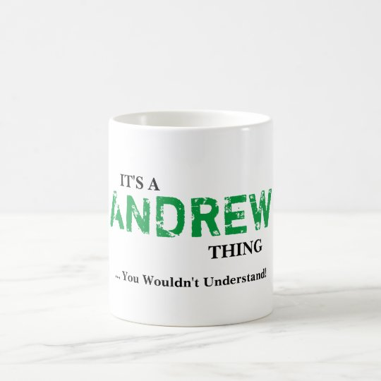 IT'S A ANDREW THING! You Wouldn't Understand Coffee