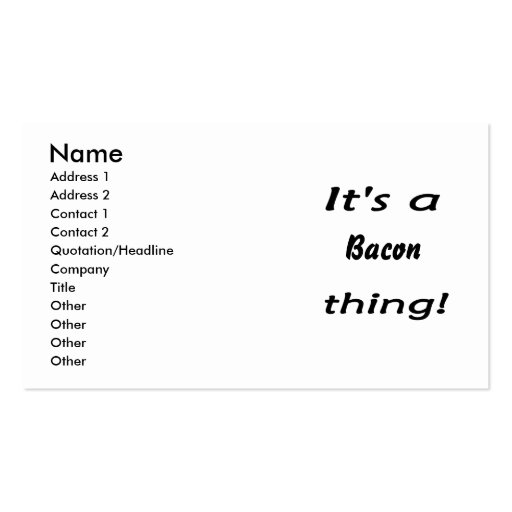 It's a bacon thing! business cards