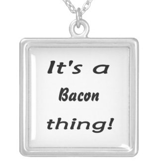 It's a bacon thing! square pendant necklace