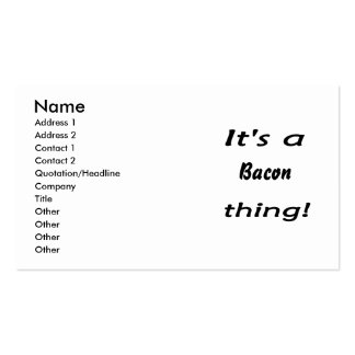 It's a bacon thing! pack of standard business cards