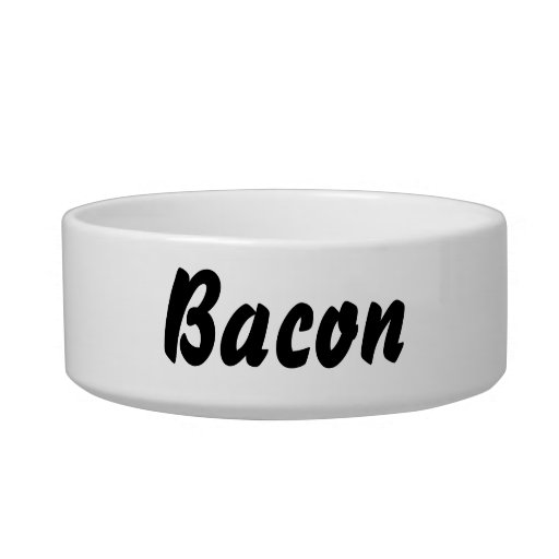 It's a bacon thing! cat bowl