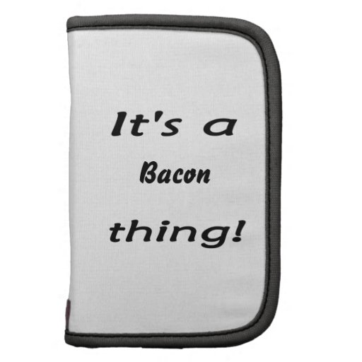 It's a bacon thing! folio planner