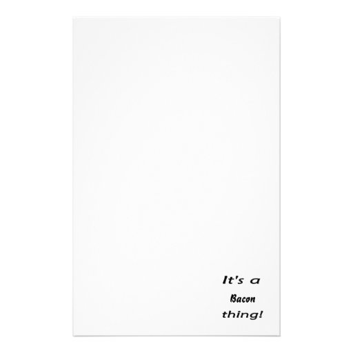 It's a bacon thing! customized stationery
