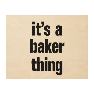 its a baker thing wood canvases