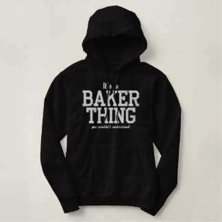 It's a Baker thing you wouldn`t understand Hoodie