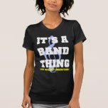 It's A Band Thing Tees