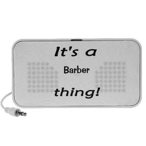 It's a barber thing! iPod speakers