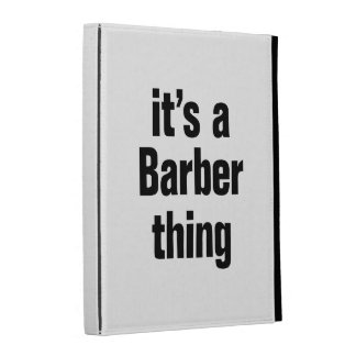 its a barber tihing iPad folio covers