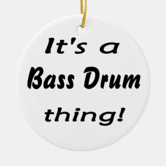 It's a bass drum thing! christmas ornament