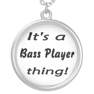 It's a bass player thing! Bass guitar attitude Silver Plated Necklace