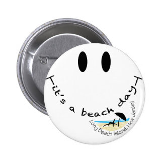 It's A Beach Day - Long Beach Island, New Jersey 6 Cm Round Badge