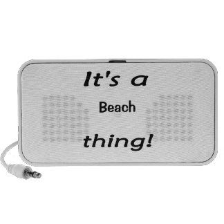 It's a beach thing! PC speakers